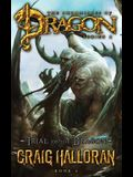 Trial of the Dragon (The Chronicles of Dragon, Series 2, Book #6)