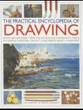 The Practical Encyclopedia of Drawing: Pencils, Pens and Pastels, Observing and Measuring, Perspective, Shading, Line Drawing, Sketching, Texture, Usi