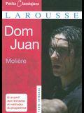Dom Juan (Petits Classiques Larousse Texte Integral) (French Edition)