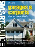 Garages and Carports: Step-By-Step Projects