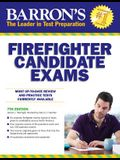 Barron's Firefighter Candidate Exams, 7th Edi