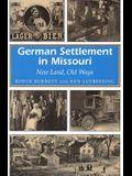 German Settlement in Missouri, 1: New Land, Old Ways