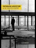Photographic Architecture in the Twentieth Century