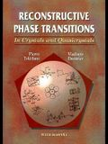 Reconstructive Phase Transitions: In Crystals and Quasicrystals