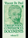 Vincent de Paul: Correspondence, Conferences, Documents, Vol. 12
