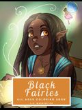 Black Fairies: All Ages Coloring Book