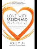 Love with Passion and Perspective: Pearls from a Cross-Border Divorce and the Hague Convention