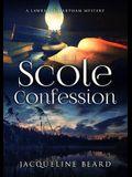 The Scole Confession