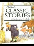 Children's Classic Stories: A Timeless Collection of Fairytales, Fables and Folktales