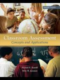 Classroom Assessment: Concepts and Applications, 7th Edition (B&B Education)