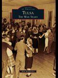 Tulsa: The War Years