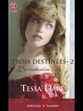 Trois Destinees - 2 - L'Aventuriere