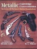 Metallic Cartridge Conversions