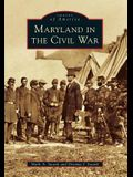 Maryland in the Civil War
