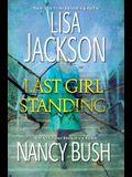 Last Girl Standing: A Novel of Suspense