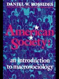 American Society: An Introduction to Macrosociology