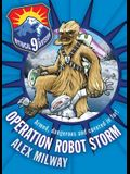 Operation Robot Storm #1 (Mystical 9th Division)