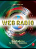 Web Radio: Radio Production for Internet Streaming