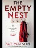The Empty Nest: An unputdownably gripping psychological thriller