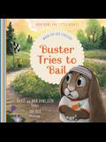 Buster Tries to Bail: When You Are Stressed