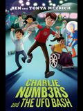 Charlie Numbers and the UFO Bash