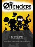 The Offenders: Saving the World, While Serving Detention!