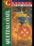 Los Grandes - Quetzalcoatl