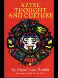 Aztec Thought and Culture, Volume 67: A Study of the Ancient Nahuatl Mind
