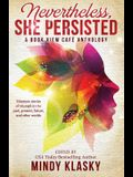 Nevertheless, She Persisted: A Book View Cafe Anthology