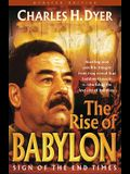 The Rise of Babylon: Is Iraq at the Center of the Final Drama?