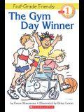 The Gym Day Winner, Level 1, Preschool-Grade 1 (Hello Reader)