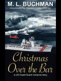 Christmas Over the Bar: a military romance story