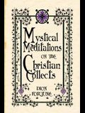 Mystical Meditations on the Christian Collects