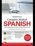 McGraw-Hill's Complete Medical Spanish, Premium Fourth Edition