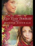 Red Rose Bouquet: A Contemporary Christian Novel