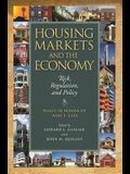 Housing Markets and the Economy: Risk, Regulation, and Policy