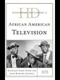 Historical Dictionary of African American Television, Second Edition