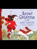 Super Catarina y los Super Insectos