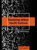Studying Urban Youth Culture Primer