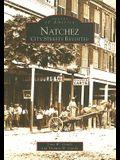 Natchez:: City Streets Revisited