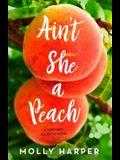 Ain't She a Peach, 4