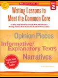 Writing Lessons to Meet the Common Core, Grade 2
