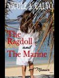 The Ragdoll and The Marine: A Memoir