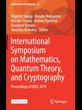 International Symposium on Mathematics, Quantum Theory, and Cryptography: Proceedings of Mqc 2019