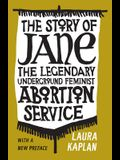 The Story of Jane: The Legendary Underground Feminist Abortion Service