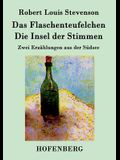 Das Flaschenteufelchen / Die Insel der Stimmen: Zwei Erzählungen aus der Südsee