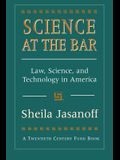 Science at the Bar: Science and Technology in American Law
