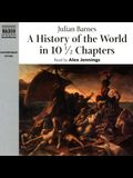 A History of the World in 101/2 Chapters Lib/E