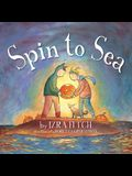 Spin to Sea