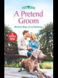 A Pretend Groom